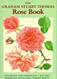 The Graham Stuart Thomas Rose Book (0719557208) by Thomas, Graham Stuart