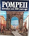 Pompeii nowadays and 2000 years ago
