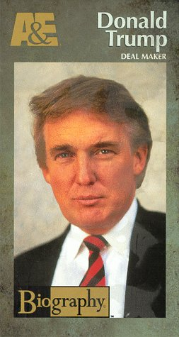 Biography - Donald Trump: Deal Maker [VHS]
