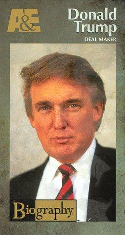 Biography - Donald Trump: Deal Maker [VHS]