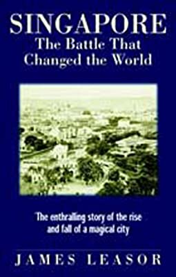 Singapore:The Battle That Changed The World