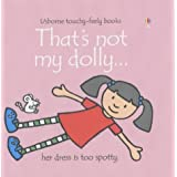 That's Not My Dolly (Touchy-Feely Board Books)by Fiona Watt