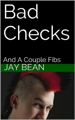 Bad Checks: And A Couple Fibs PDF