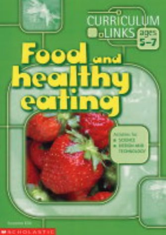 Food and Healthy Eating (Curriculum Links)
