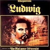 Ludwig - Un Roi Pour L'Eternit?EE by Musea