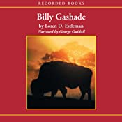 Billy Gashade: An American Epic | [Loren Estleman]
