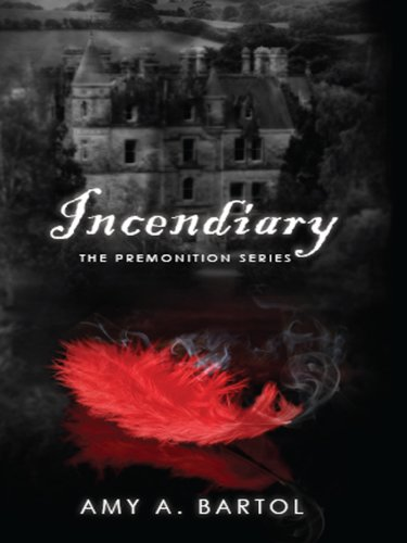 Incendiary (The Premonition Series (Volume 4))