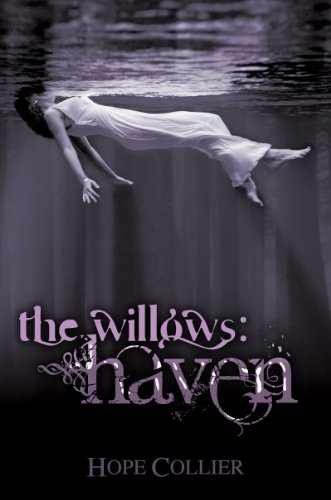 The Willows: Haven by Hope Collier
