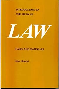 Introduction to the Study of Law: Cases and Materials  by Makdisi