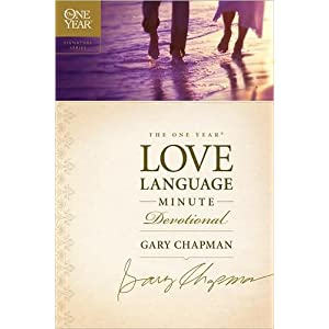 Chapman's The One Year Love Language (The One Year Love Language Minute Devotional (The One Year Signature Series) by Gary Chapman (Paperback - Aug 24, 2009))