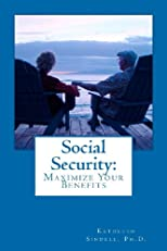 Social Security: Maximize your Benefits