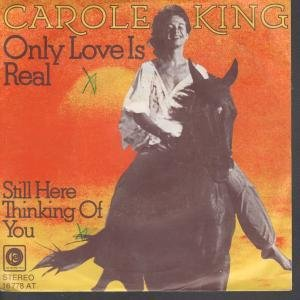 ONLY LOVE IS REAL 7 INCH (7 VINYL 45) GERMAN ODE 1975 by CAROLE KING