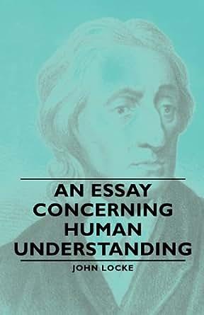 john locke an essay concerning human understanding amazon