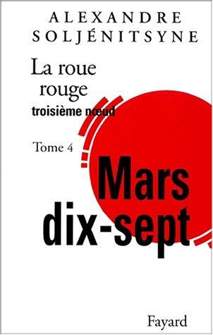 La Roue rouge (4) : Mars dix-sept : Troisième noeud