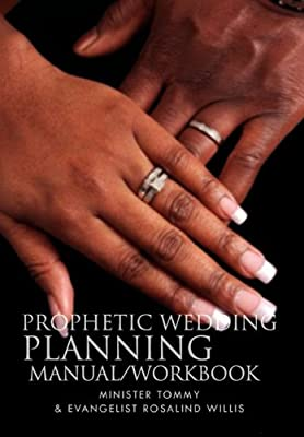 Prophetic Wedding Planning Manual/Workbook