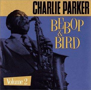 Charlie Parker - Bebop - Zortam Music