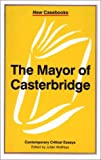 The Mayor of Casterbridge (New Casebooks)