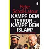 """Kampf dem Terror - Kampf dem Islam?: Chronik eines unbegrenzten Kriegesvon """"Peter Scholl-Latour"""""""