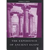 The Experience of Ancient Egypt (Experience of Archaeology)by Rosalie David