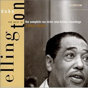 Duke Ellington - Duke Ellington: The Complete RCA Victor Mid-Forties Recordin