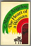 Heart of a Woman (0394512731) by Maya Angelou