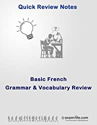 Basic French Grammar and Vocabulary Review (Quick Review Notes) (English Edition)