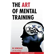The Art of Mental Training – A Gui