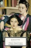 Chance Acquaintances and Julie de Carneilhan (Twentieth Century Classics) (0140100326) by Colette