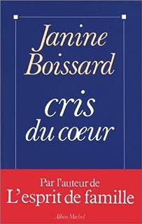 Cris du coeur, Boissard, Janine