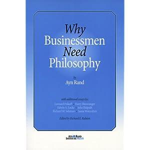 Why Businessmen Need Philosophy - Ayn Rand