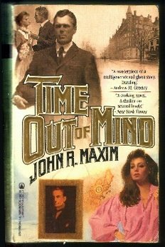 Time Out of Mind, John R. Maxim