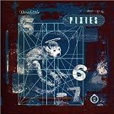 Doolittle ~ Pixies
