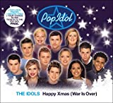 Idols (Pop Idol) Happy Xmas (War is Over)