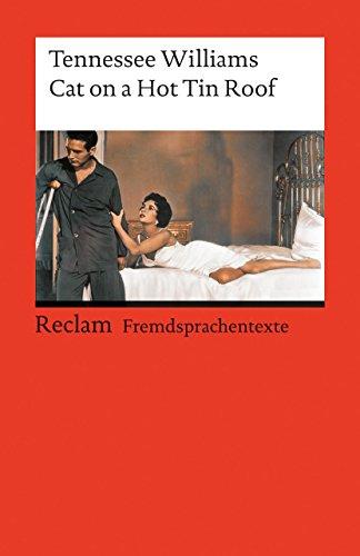 cat-on-a-hot-tin-roof-englischer-text-mit-deutschen-worterklarungen-b2-c1-ger-reclams-universal-bibl
