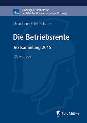 Die Betriebsrente: Textsammlung 2015