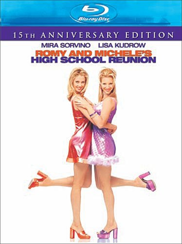 Cover art for  Romy and Michele&#039;s High School Reunion (15th Anniversary Edition) [Blu-ray]