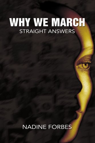 Why We March: Straight Answers