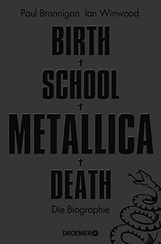 Birth-School-Metallica-Death-Die-Biographie