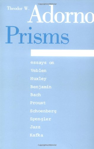 Prisms (Studies in Contemporary German Social Thought)
