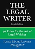 img - for Legal Writer: 40 Rules for the Art of Legal Writing book / textbook / text book