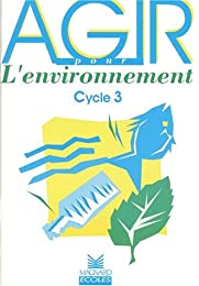 Cahier agir pour l'environnement