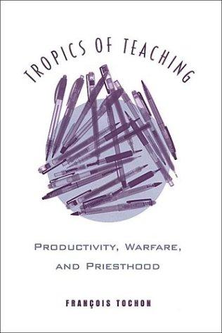 Tropics of Teaching Productivi: Productivity, Warfare, and Priesthood (Toronto Studies in Semiotics & Communication)