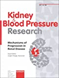 img - for Kidney & Blood Pressure Research: Mechanisms of Progression in Renal Disease book / textbook / text book