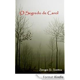 O Segredo de Carol (Portuguese Edition)