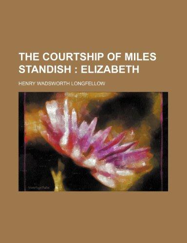 The Courtship of Miles Standish; Elizabeth