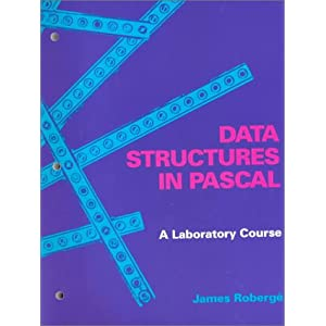 Data Structures in Pascal: A Laboratory Course