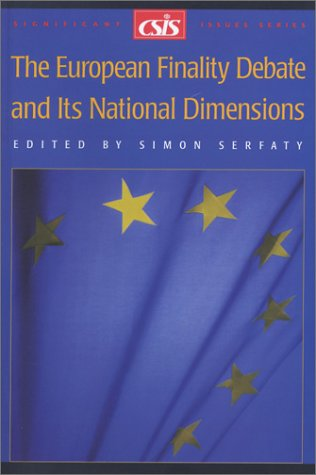 The European Finality Debate and Its National Dimensions (Significant Issues Series) PDF