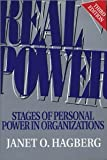 img - for Real Power: Stages of Personal Power in Organizations, Third Edition [Paperback] [2002] 3rd Ed. Janet O. Hagberg book / textbook / text book