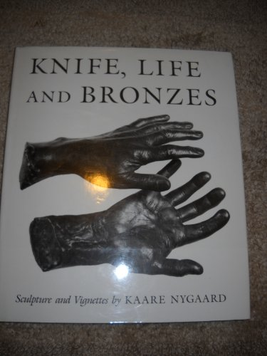 Knife Life and Bronzes