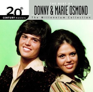 Marie Osmond - The Best Of Donny & Marie Osmond - 20th Century Masters: Millennium Collection - Zortam Music